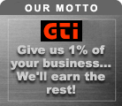 Our Motto - Give us 1% of your business...We'll earn the rest